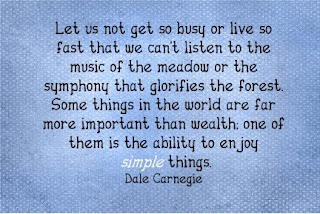 Quotes To Live By Develop The Ability To Enjoy The Simple Things In