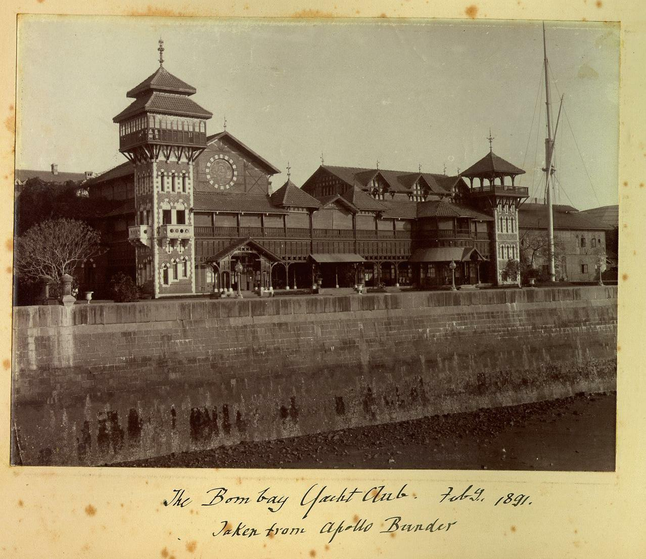 "The Bombay Yacht Club, February 1891. Taken from ""The Apollo Bunder, Bombay"