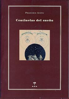 Centinelas del sueño, Francisco Acuyo