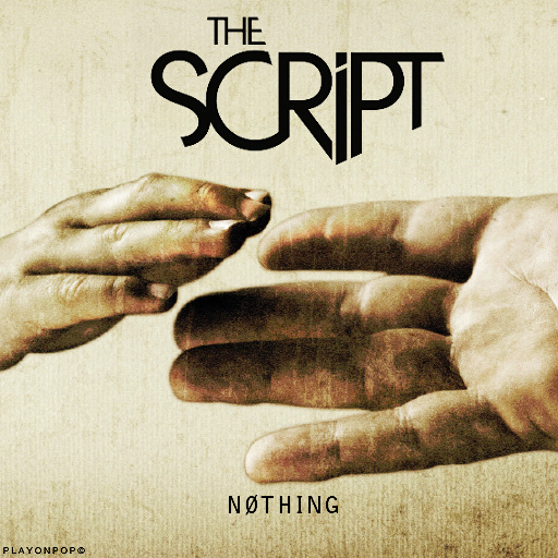 Actual Music World: Nothing - THE SCRIPT
