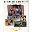 A Year of Reading: SHOULD WE HAVE PETS? A PERSUASIVE TEXT