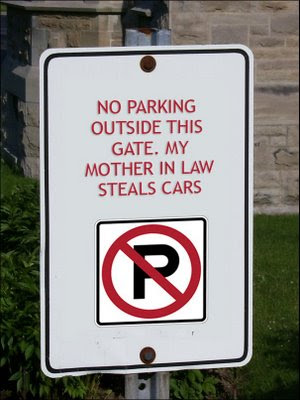 no-parking-my-mother-in-law-steals-cars
