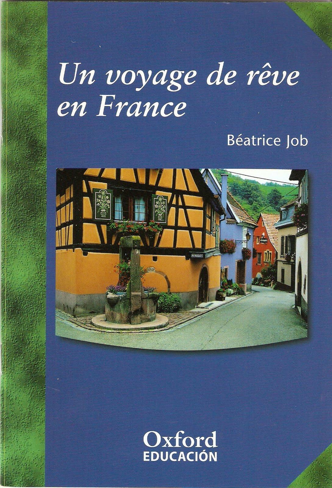 Culture Incontournable Lecture Un Voyage De Reve En France