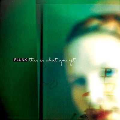 Flunk+-+This+Is+What+You+Get+%282009%29.jpg