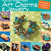 Book Review - Making Mixed Media Art Charms and Jewelry
