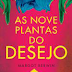"""As nove plantas do desejo"" de Margot Berwin"