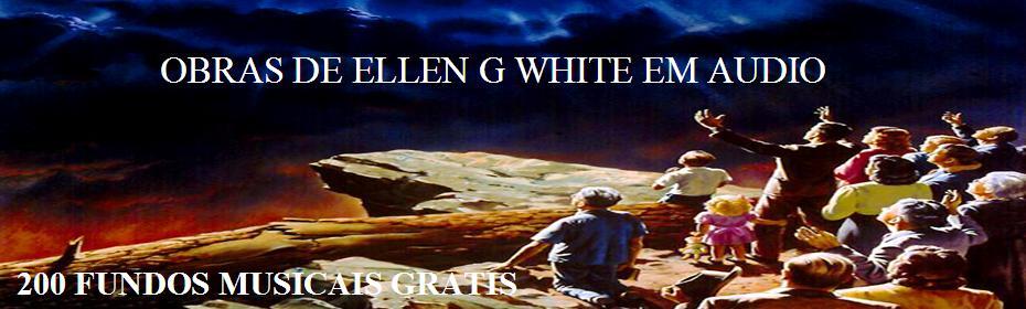 OBRAS DE ELLEN G WHITE EM AUDIO AUDIOBOO A GRANDE