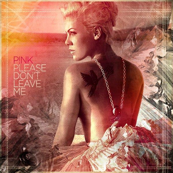 pink please don t leave me lyrics lyrics like. Black Bedroom Furniture Sets. Home Design Ideas
