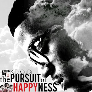 Kid+Cudi+ +Pursuit+Of+Happiness+Lyrics Music Loop   Week 24