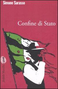 Confine di stato, Simone Sarasso. Copertina