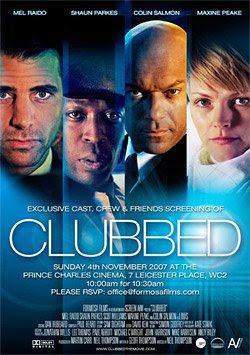 About All The Latest: Clubbed (2008) - Watch Online [IMDB Rating - 8 0]