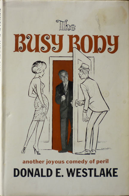 Another Of The Donald E Westlake Novels Published By British Publisher TV Boardman In This Case 1966 First Edition Hardback Busy Body
