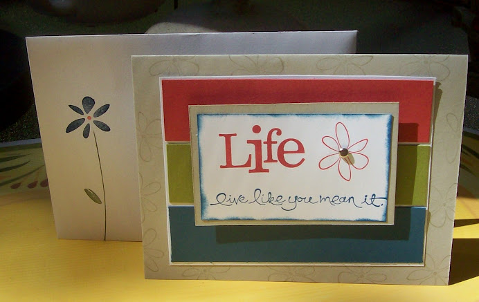 Live Like you Mean It......World Card Making Day class, Oct 4, 08
