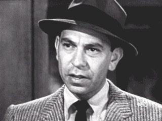 Joe Friday - Dragnet 'Just the facts, ma'am'