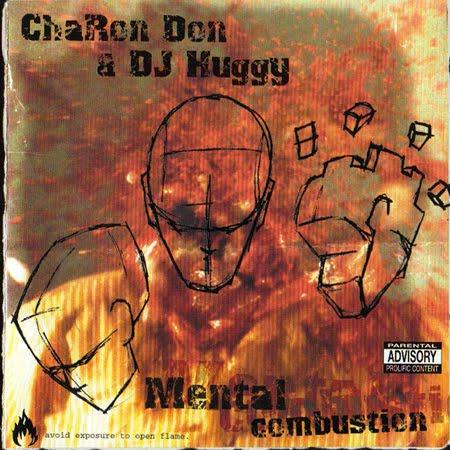 Stilltown Charon Don Amp Dj Huggy Mental Combustion 2001