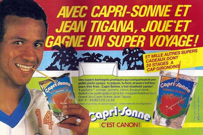 PUB. Capri-Sonne. Jean Tigana.
