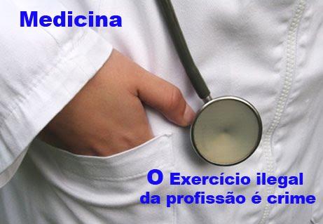 Resultado de imagem para EXERCICIO ILEGAL DA MEDICINA