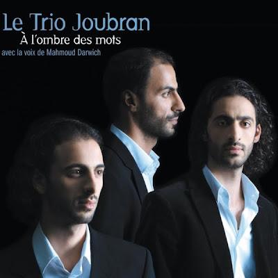 كلمات محمود درويش مع موسيقى Le trio Joubran : البوم كامل  فـي ظـل الـكــلام