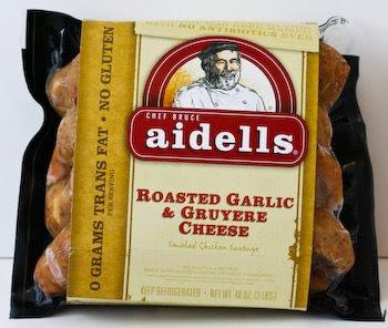 kalyn s kitchen picks aidell s roasted garlic and gruyere cheese chicken sausage secret recipes