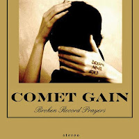 Comet Gain - 'Broken Record Prayers'