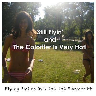 Still Flyin' + The Calorifer Is Very Hot!