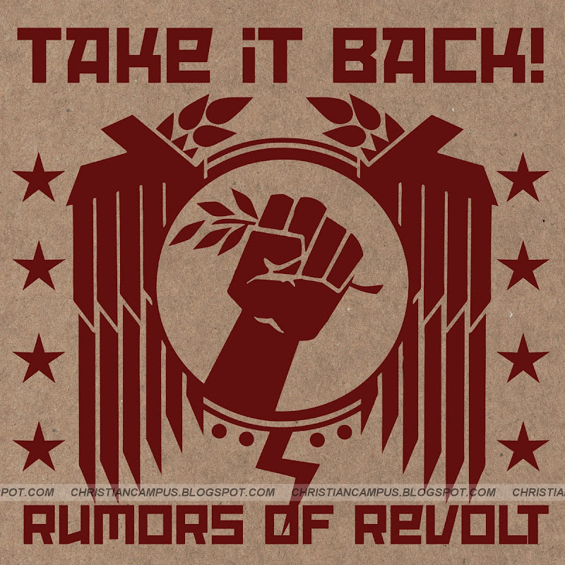 Take it back - rumors of revolt