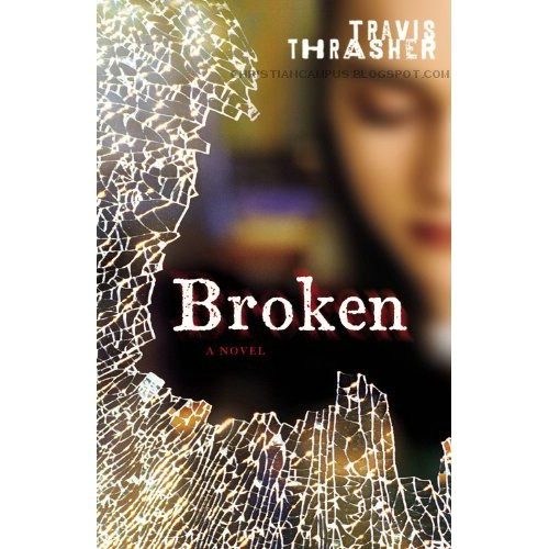 Broken - Travis Thrasher 2010 english e-book download