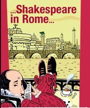 shakespeare in rome, rome, rome en images, italie