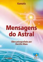 Livro Mensagens do Astral, de Ramatis, que trata da questão do astro instruso e previsões para o futuro do planeta