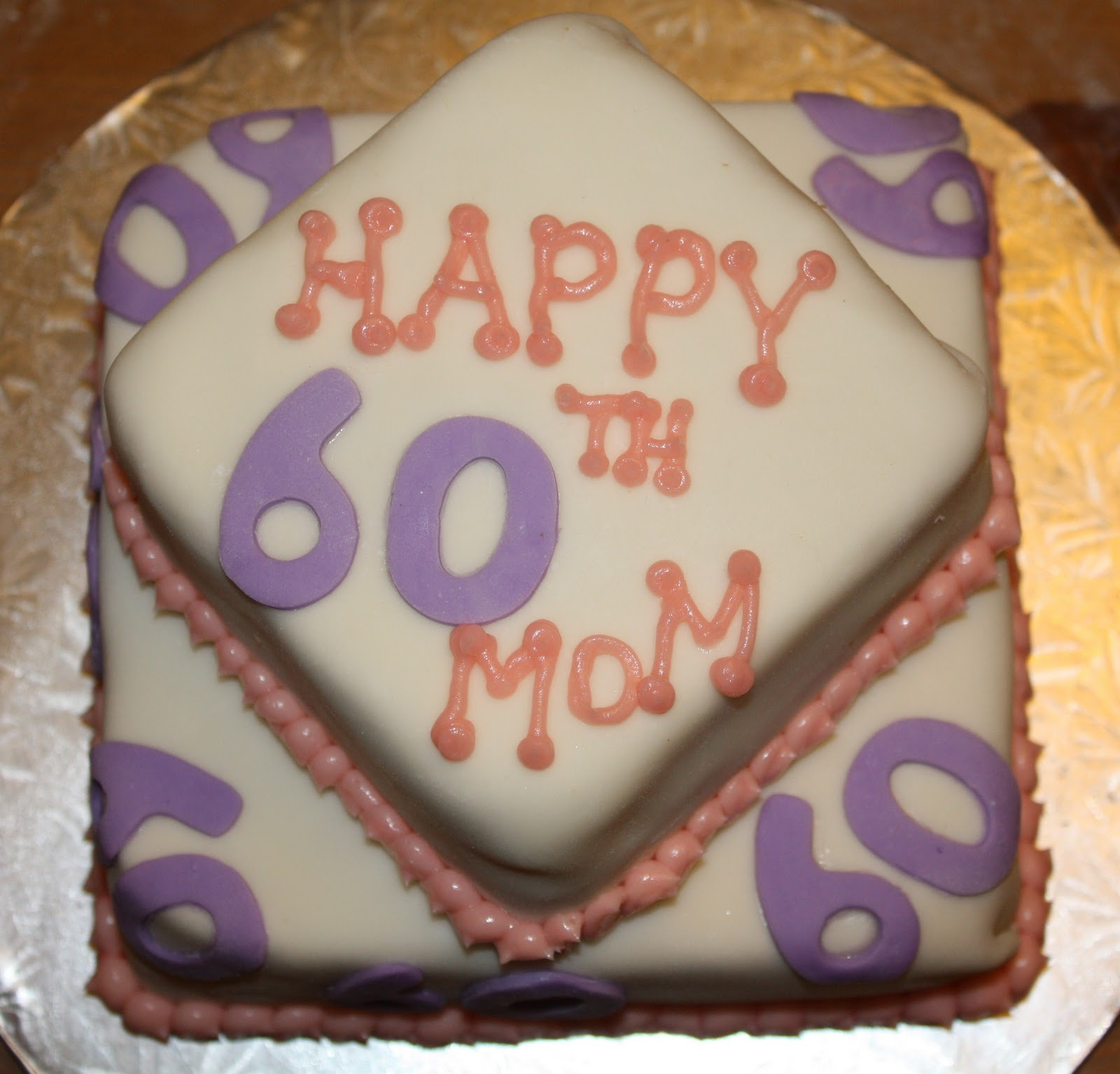 Mels Sweet Treats Moms 60th Birthday Cake