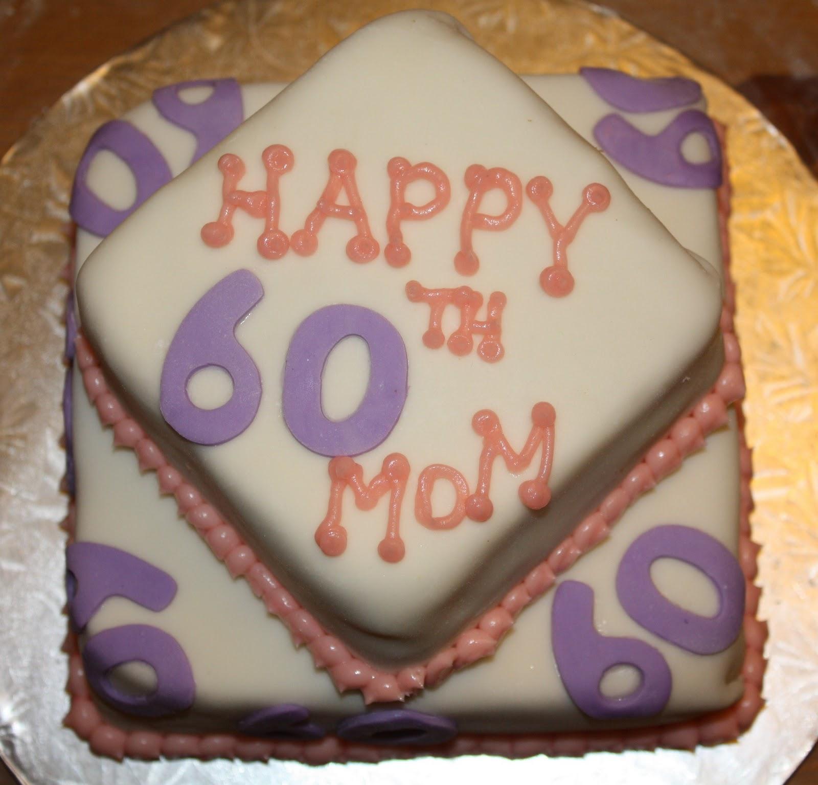 Mel S Sweet Treats Mom S 60th Birthday Cake