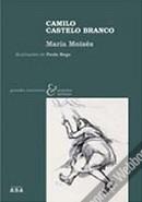 Maria Moisés | Camilo Castelo Branco