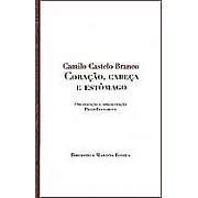 Coração, Cabeça e Estômago | Camilo Castelo Branco