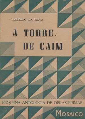 A Torre de Caim | Rebelo da Silva