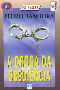 A Droga da Obediência | Pedro Bandeira