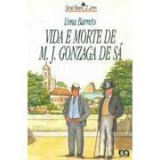Vida e Morte de M. J. Gonzaga de Sá - Lima Barreto