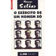 O Exército de um Homem Só | Moacyr Scliar