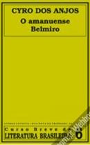 O Amanuense Belmiro | Cyro dos Anjos