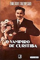 O Vampiro de Curitiba   Dalton Trevisan