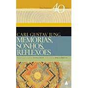 Memórias, Sonhos e Reflexões | Carl Gustav Jung