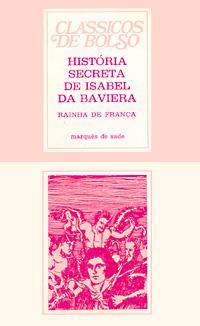 História Secreta de Isabel | Marquês de Sade