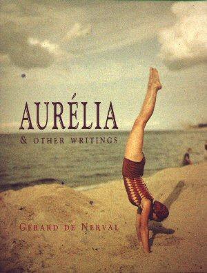 Aurélia | Gérard de Nerval