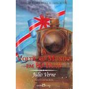 A Volta ao Mundo em 80 Dias | Julio Verne