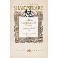 Os Dois Cavalheiros de Verona | William Shakespeare