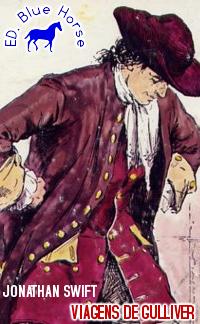 Viagens de Gulliver | Jonathan Swift