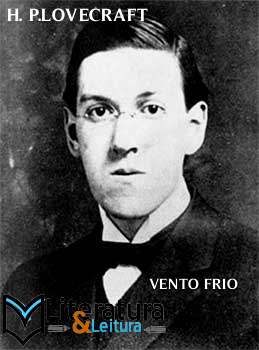 Vento Frio | H. P.Lovecraft