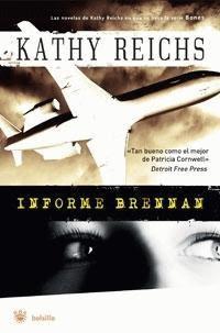 Informe Brennan – Serie Temperance Brennan – Kathy Reichs