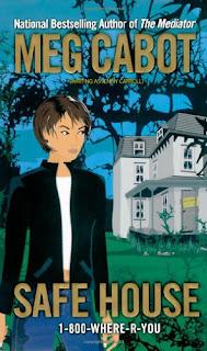 Safe House – Saga 1-800 Where are You – Meg Cabot