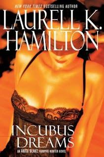 Incubus Dreams – Saga Anita Blake – Laurell K. Hamilton