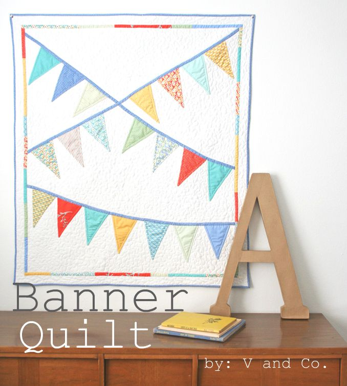 V And Co Introducing The Banner Quilt Pattern